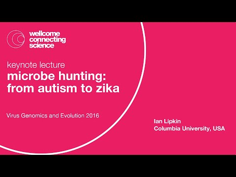 Microbe Hunting: From Autism To Zika - Ian Lipkin