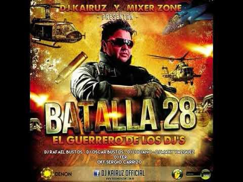 Batalla De Los Djs 28 -  Mixer Zone -  Dj Kairuz
