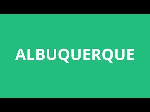 How To Pronounce Albuquerque - Pronunciation Academy