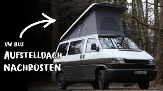 MOUNTING A POP TOP ON A VW BUS | DIY CAMPER CONVERSION