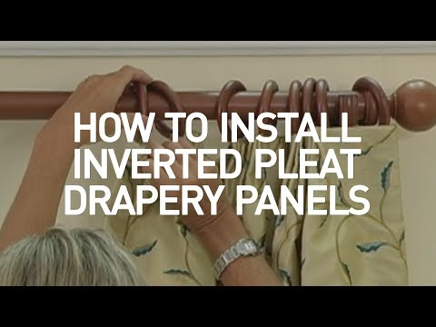 How to Install Window Drapes Video - Inverted Pleat Drapery Panels