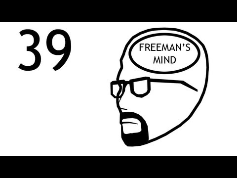 Freeman's Mind: Episode 39