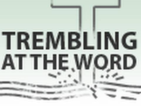 Trembling at the Word of the Lord - Tim Conway