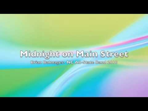 Midnight on Main Street- Brian Balmages- NC All-State Band 2010