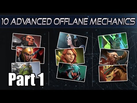 10 Offlane Mechanics You MUST Know [Part 1]