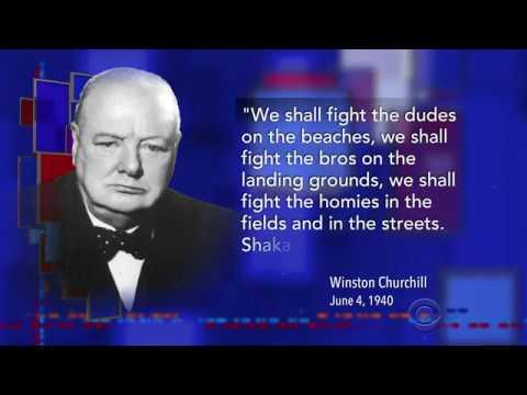 Winston Churchill - Shaka brah! (Donald Trump)