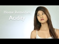 Home Remedy For Acidity - How To Get Rid Of Acidity - Home Remedies with Upasana