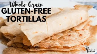 Kids Help Cook in Homemade Tortilla Testing (Whole Grain Gluten Free Experiments)