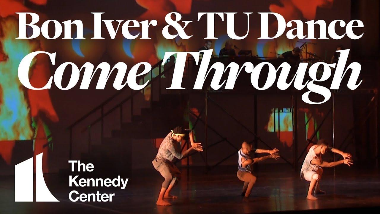 Bon Iver & TU Dance -