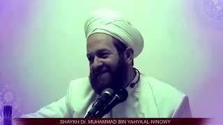 The Sufis Love Ahl ul Bayt   Shaykh Dr  Muhammad bin Yahya Al Husayni Al Ninowy