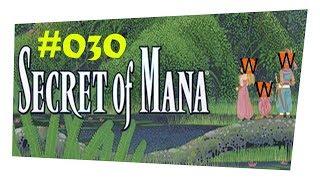 Secret of Mana #030 Erstmal raus aus dem Keller