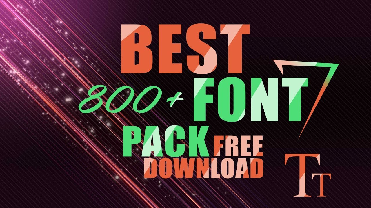 2019 BEST 800+ Fonts Pack FREE Download | How to Install Fonts Tutorial