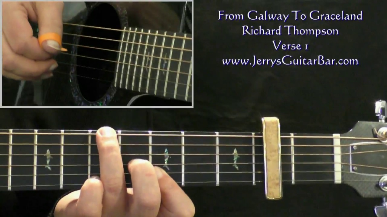 How To Play Richard Thompson From Galway To Graceland Intro Only