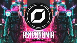 PROG-TRANCE ◉ Tony Igy - Astronomia (Deep Køntakt Remix)