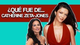 ¿Qué fue de...Catherine Zeta- Jones?