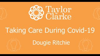 Dougie Ritchie, Taking Care