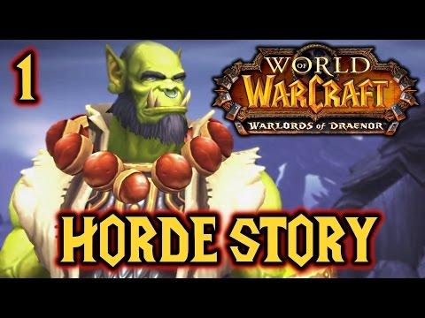 WoW Warlords of Draenor - Horde Story - 60 FPS Cutscenes & Gameplay - #1