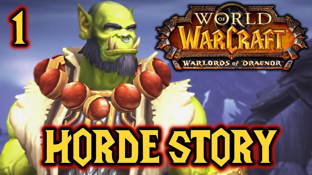 Wow Warlords Of Draenor Horde Story 60 Fps Cutscenes Gameplay