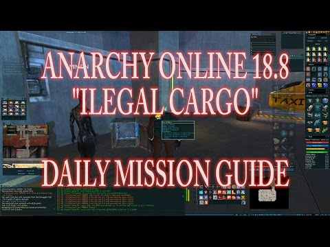 "ANARCHY ONLINE 18.8 DAILY MISSION GUIDE  ""ILLEGAL CARGO"""