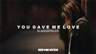 Klangspieler - You Gave Me Love | Deep House SUBSCRIBE For More Dee...