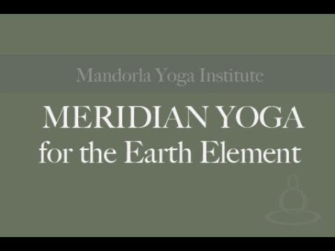 Meridian Yoga for the Earth Element