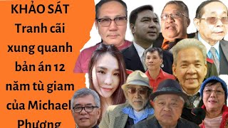 🔥 KHẢO SÁT   Tranh cãi xung quanh bản án 12 năm tù của Michael Phương Nguyễn