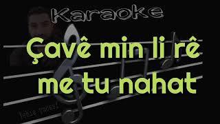 Çavê Min li rê me _ kürtçe جافيمن ليريما تو نه هات _ Karaoke _ كاريوكي