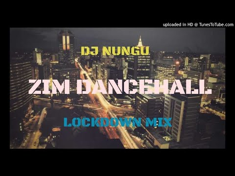 Zim Dancehall Lockdown Mixtape By Dj Nungu March 2020