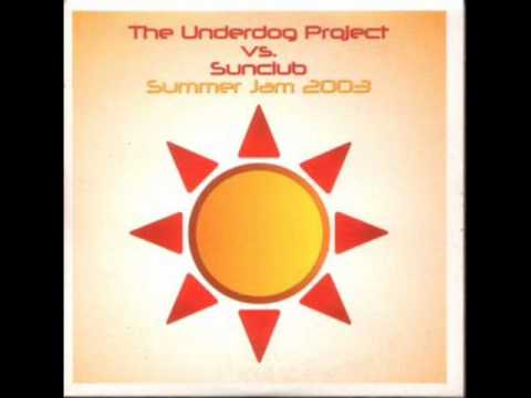 The Underdog Project vs. Sunclub - Summer Jam 2003 (Dj F.R.A.N.K's Summermix)