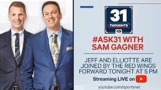 31 Thoughts LIVE with Sam Gagner
