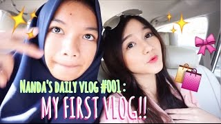 NANDA'S VLOG #001 : My First Daily Vlog!