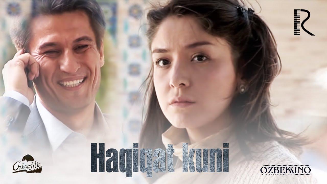Haqiqat kuni (o'zbek film) | Хакикат куни (узбекфильм) 2011