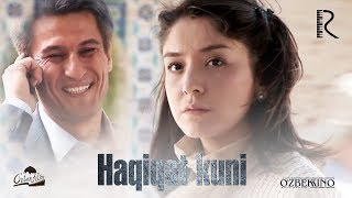 Haqiqat kuni (o'zbek film) | Хакикат куни (узбекфильм)