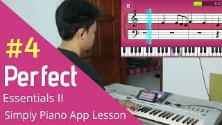 Ed Sheeran Perfect - Essentials II - Simply Piano App Lesson Day 4