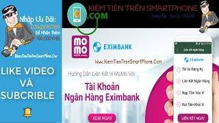 Hướng dẫn liên kết ngân hàng EximBank với ví momo