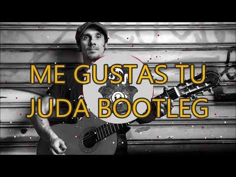 Me Gustas Tu JUDA Bootleg 2018 Aleteo, Zapateo, Guaracha, Tribal
