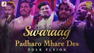 Padharo Mhare Des (Folk Fusion) (Swaraag) Mp3 Song Download
