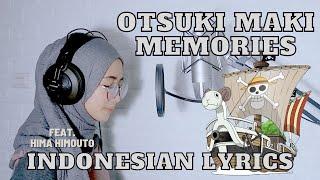 Download Otsuki Maki - Memories (OST One Piece Cover Terjemahan Bahasa Indonesia by Monochrome)