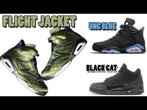 sports shoes f2391 c7385 Air Jordan 6 FLIGHT JACKET, Jordan 6 UNC, BLACK CAT Jordan 3, 2018 Air  Jordan 9 ...