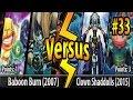 Baboon Burn (2007) vs. Performage Shaddolls (2015) - Cross-Banlist Cup 2017 - Match #33