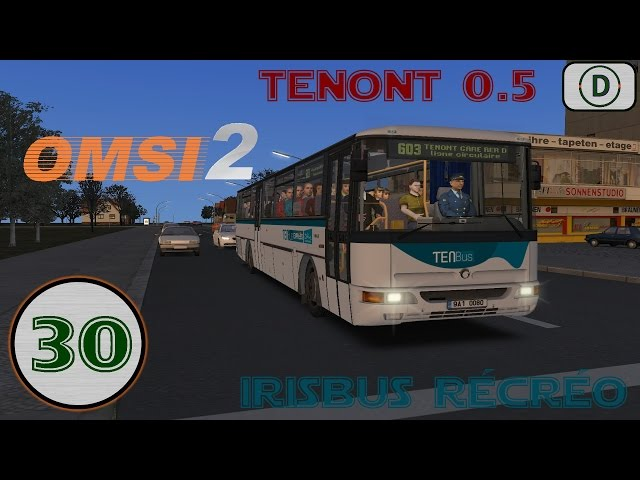 [OMSI 2] Episode n°30: Tenont 0.5 + Irisbus Récréo !