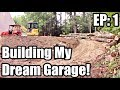 Dream Garage Build Episode 1: Building big and on a budget!