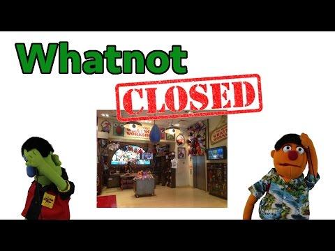 Whatnot - Closed
