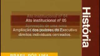 Regime Militar e Brasil Pós 1964