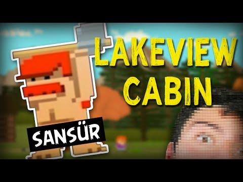 ÇIPLAK KAMİL!! - Lakeview Cabin