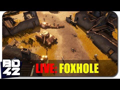LIVESTREAM! ► FOXHOLE! (FRONTLINE WARFARE)