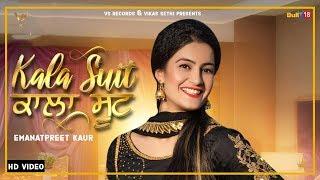 Emanat Preet Kaur   Kala Suit ( Black Suit ) Full Video   New Punjabi Songs 2019   VS Records