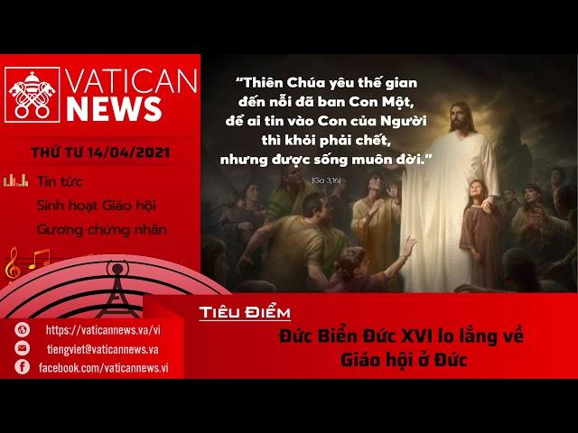Radio thứ Tư 14/04/2021 - Vatican News Tiếng Việt