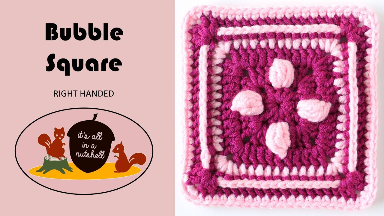 Bubble Square RIGHT HANDED - Free Crochet Pattern