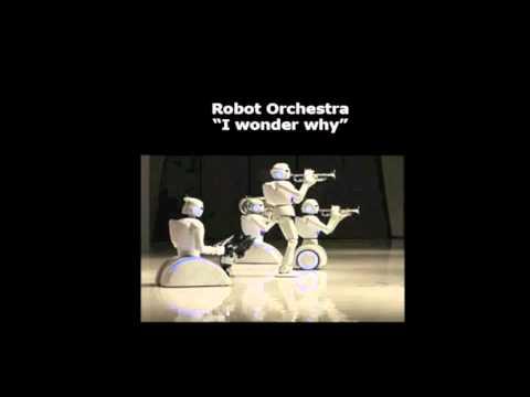 """Robot orchestra """"I wonder why"""".m4v"""